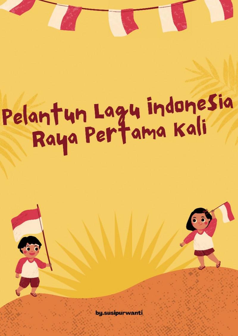 Pelantun Lagu Indonesia Raya Pertama Kali